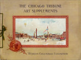 The Chicago Tribune Art Supplements.  World's Columbian Exposition.  Front cover.