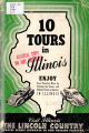 Ten Tours in Illinois: a guide to the state parks, scenic beauties, historic memorials, and...