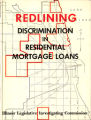 Redlining: discrimination in residential mortgage loans: a report to the Illinois General Assembly