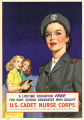 A lifetime education free for high school graduates who qualify: U.S. Cadet Nurse Corps