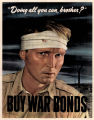 Doing all you can brother?:buy war bonds