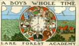 A Boy's Whole Time, Admissions Brochure, Lake Forest Academy, circa 1908