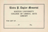 Boston University College of Liberal Arts Library, Elvira P. Taylor Memorial