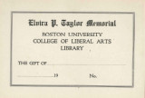 Boston University College of Liberal Arts Library, Elvira P. Taylor Memorial, copy 2