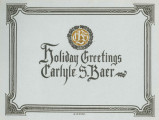 Carlyle S. Baer, holiday greetings