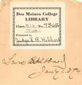 Des Moines College Library, presented by Judge L. B. Hibbard