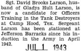 David Larson became a candidate for Officers Training in the Tank Destroyers
