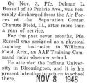 Delmar Russell was honorably discharged from the Air Forces after serving for more than a year