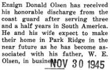 Donald Olsen received his honorable discharge from the Coast Guard