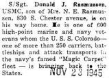 Donald Rasmussen was brought back on the U.S.S. Colorado to the United States