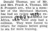 Donald Thomas was aboard ship, headed for Africa, when it collided with another ship