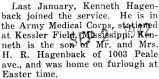 In the Army Medical Corps and is stationed at Kessler Field, Mississippi