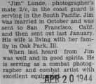 James Lunde was a photographer's mate second class serving in the South Pacific