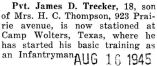 James Trecker was stationed at Camp Wolters, Texas with the Infantry