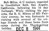 Milne reported to Goodfellow field in San Angelo after a fifteen day furlough at home