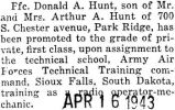 Donald Hunt was promoted to a private, first class while he was stationed in Sioux Falls, South...