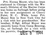 Norma Meyer was home on furlough before going to Cherry Point, North Carolina