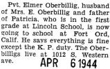 Oberbillig was stationed at Fort Ord, California and attended school there
