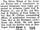 Paulson was presented with the silver wings of the Army Air Forces and he was commissioned as a...
