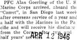 Pfc. Alan Goerling arrived in San Diego last week