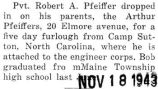 Pfeiffer came home for a five day furlough from Camp Sutton, North Carolina