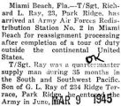 Ray was sent to Miami Beach, Florida for reassignment after completing overseas duty