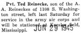 Reinecke was stationed at Keesler Field, Mississippi with the army air corps