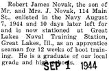 Robert James Novak enlisted in the Navy in August of 1944