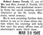 Robert James Novak recently graduated from the naval training school in St. Louis