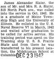 Slater was stationed at the Midshipman School at Columbia