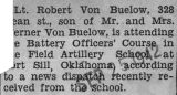 Von Buelow attended the Battery Officers' Course in Fort Sill, Oklahoma