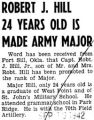 Robert J. Hill 24 Years Old is Made Army Major