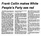 Frank Collin makes White People's Party see red